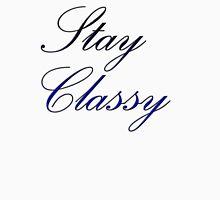 Classy Rolling: Stay Classy (Original) Unisex T-Shirt