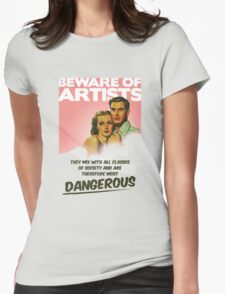 Beware of Artists Womens Fitted T-Shirt