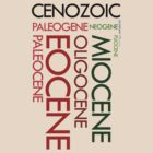 Cenozoic Eras, Ages and Epochs by jezkemp