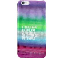 I would 2 iPhone Case/Skin