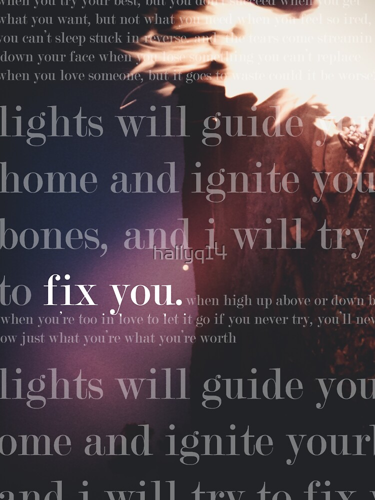 Fix You Print by Hayely Queen