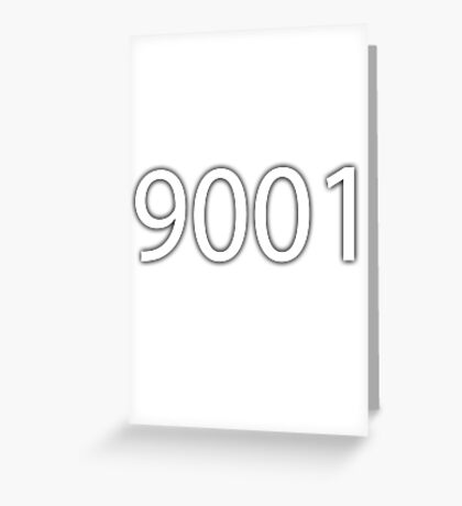 9001 Greeting Card