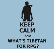 Keep Calm And What's Tibetan For RPG? Black by Crypto