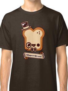 Upper Crust Classic T-Shirt