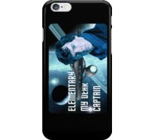 Elementary my dear Captain iPhone Case/Skin