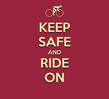 Keep Safe And Ride On Long Sleeve T-Shirt