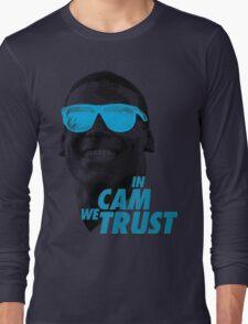 In Cam We Trust - OG 2 Long Sleeve T-Shirt