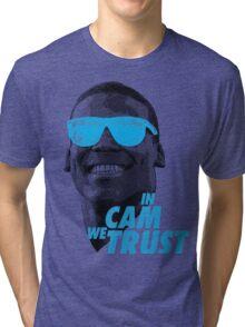 In Cam We Trust - OG 2 Tri-blend T-Shirt