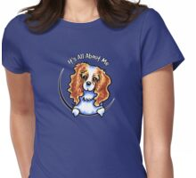 Blenheim CKCS :: Its All About Me Womens Fitted T-Shirt