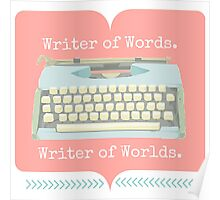 Writer of Words, Writer of Worlds. Poster