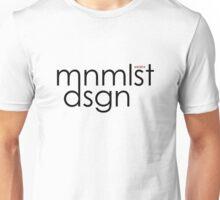 mnmlst dsgn (minimalist design) Unisex T-Shirt