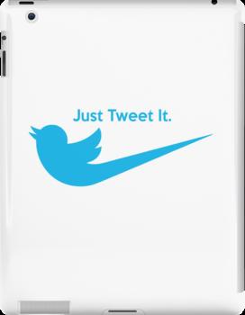 Just Tweet It by SwordStruck