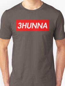 3Hunna T-Shirt
