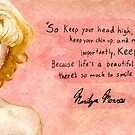 Marilyn Monroe- Keep smiling quote by Jujudraws
