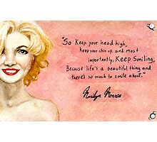 Marilyn Monroe- Keep smiling quote Photographic Print