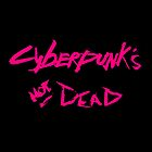 (Cyber)Punk's Not Dead! by bionicman31