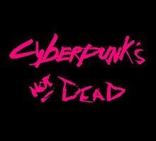 (Cyber)Punk's Not Dead! by bionicman31