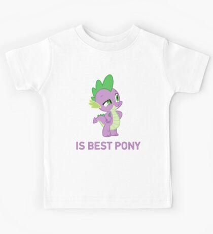 Spike Is Best Pony - MLP FiM - Brony Kids Tee