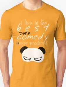 the best DARK comedy T-Shirt