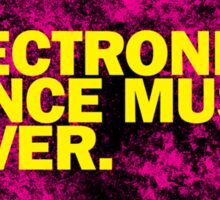 Electronic Dance Music Lover. Sticker