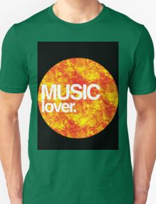Music Lover. Unisex T-Shirt