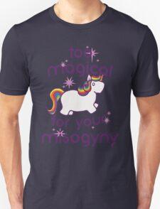 Too Magical  Unisex T-Shirt