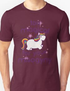 Too Magical  Unisex T-Shirt