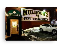 Muldoon's Saloon and Eatery Canvas Print