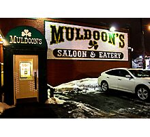 Muldoon's Saloon and Eatery Photographic Print