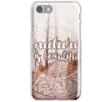 Nature is beautiful iPhone Case/Skin