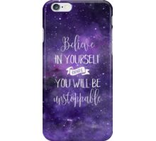 Believe In Yourself Quote iPhone Case/Skin