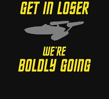 Get In Loser, We're Boldly Going! Women's Fitted Scoop T-Shirt
