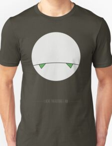 I ache, therefore I am. T-Shirt