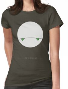 I ache, therefore I am. Womens Fitted T-Shirt