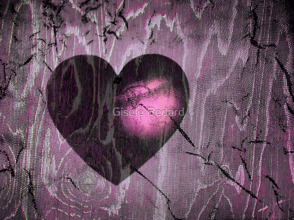 With all my heart ... by Gisele Bedard