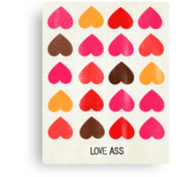 Love Ass Valentine Hearts Canvas Print