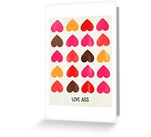 Love Ass Valentine Hearts Greeting Card