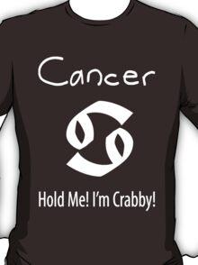 More Cancer T-Shirt