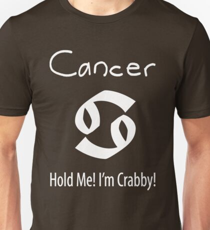 More Cancer Unisex T-Shirt