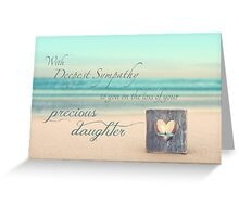 The Loss of a Daughter Greeting Card