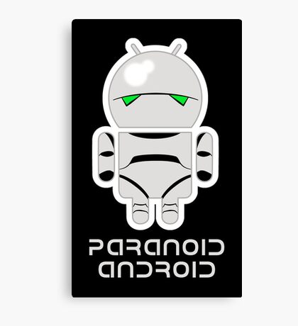 PARANOID ANDROID Canvas Print