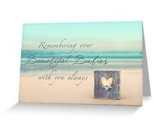 Remembering Your Babies Greeting Card