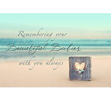 Remembering Your Babies Photographic Print