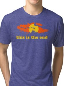 Apocalypse Now: This is the end Tri-blend T-Shirt