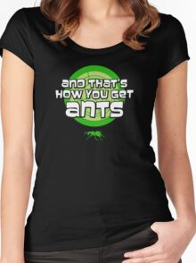 And that's how you get ants (green) Women's Fitted Scoop T-Shirt