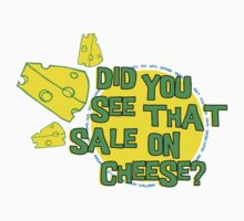 did you see that sale on cheese? One Piece - Short Sleeve