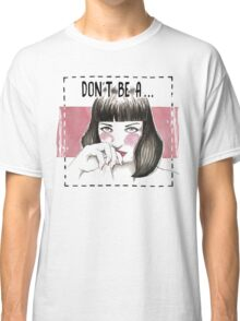 Pulp fiction - Mia wallace Classic T-Shirt