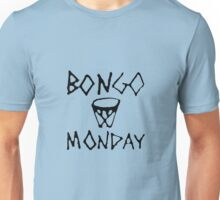Bongo Monday Unisex T-Shirt