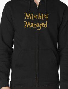 Mischief Managed Shirt Zipped Hoodie