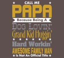 Call Me Papa Design One Piece - Short Sleeve